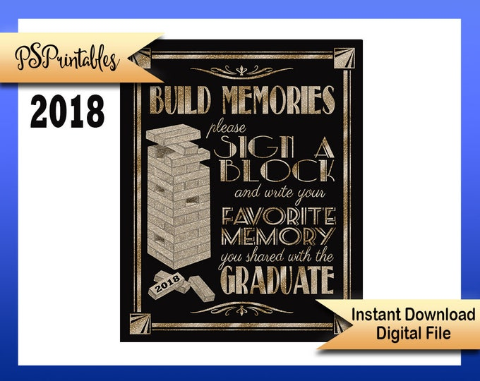2018 Graduation sign   PRINTABLE Sign a block, 1920s Grad Party Sign, DIY Grad sign, graduation sign, black gold graduation party decor