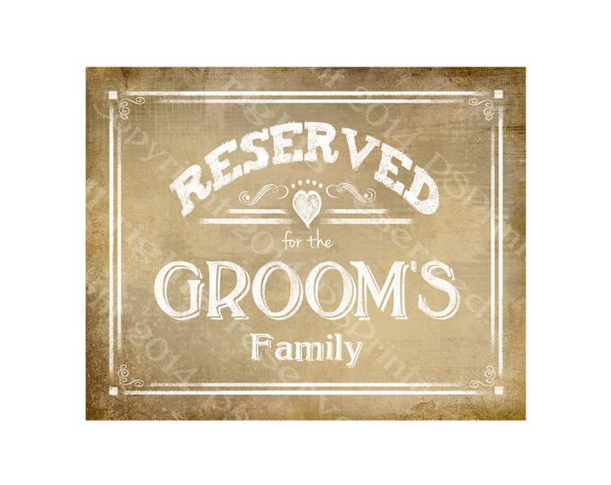 Reserved for the Groom's Family Vintage Style RESERVED signs - Vintage Heart Collection - Comes in 3 sizes