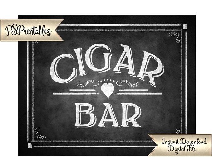 Cigar Bar Sign | PRINTABLE Wedding Signage, Wedding Cigars, DIY Chalkboard Wedding Signs, Wedding Printables, Wedding Decor, Rustic Wedding