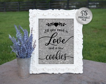 Cookie Bar Sign | PRINTABLE Country Wedding sign, All you need is love and Cookies Buffet Sign, Galvanized signage, Engagement Wedding Decor