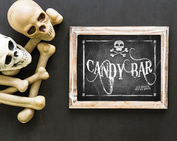Halloween Wedding Decor, Goth Wedding, PRINTABLE Halloween Wedding Sign, Black Wedding Decor, Halloween Wedding, Candy Bar Sign Sign