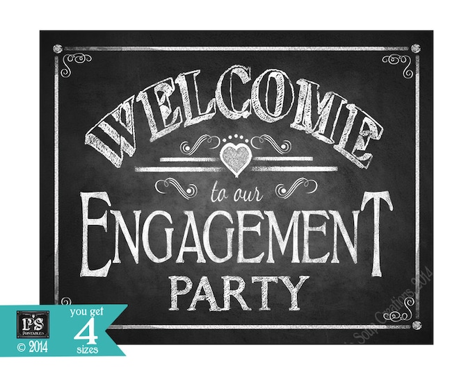 Printable WELCOME to our Engagement Party Printable Poster - DIY - Chalkboard Style