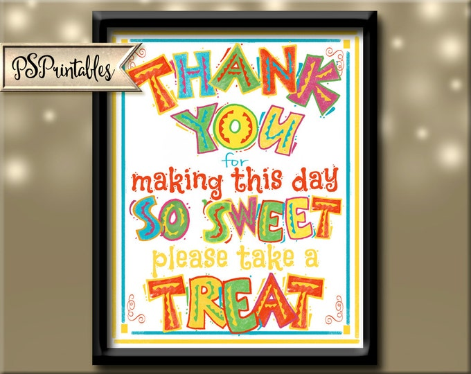 Fiesta Party THANK YOU favor sign-please take a treat sign -Birthday Fiesta/Mexican theme party Signage/candy or dessert-PRINTABLE Diy sign