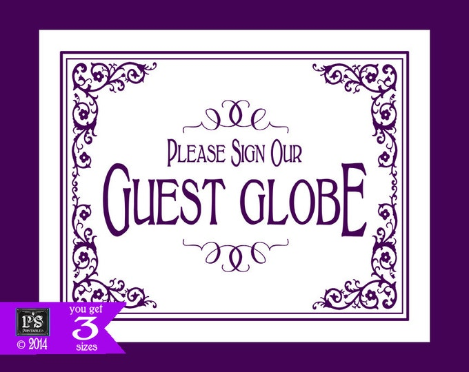 Printable Please sign our Guest Globe Wedding Sign - 3 sizes - instant download digital file - DIY - Black Tie Purple Plum Collection