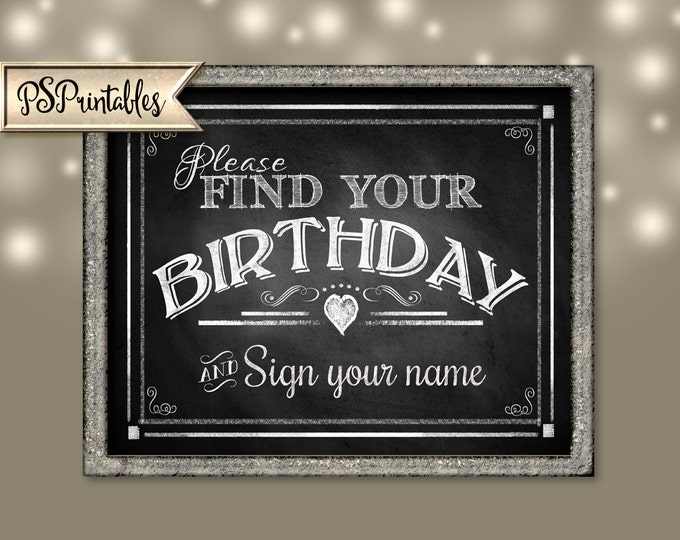 Printable Wedding Chalkboard sign-Please FIND your BIRTHDAY and sign your name-instant download digital file - DIY - Rustic Heart Collection