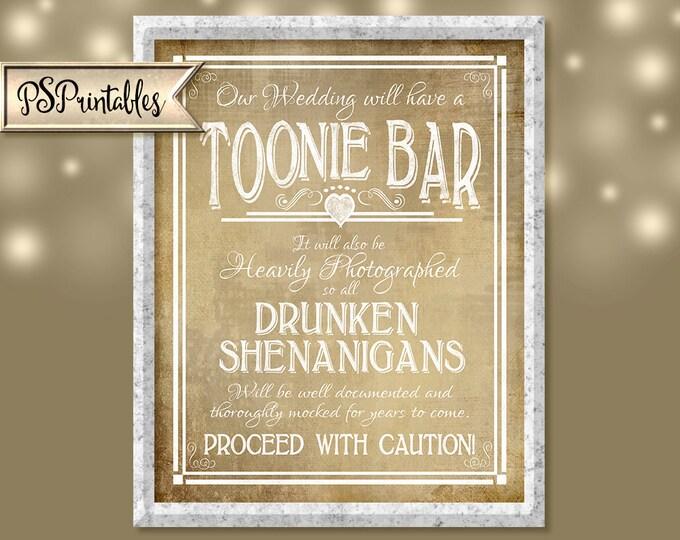 Toonie Bar Printable Wedding Sign DIY Digital Instant Download 3 sizes - Drunken sheningans wedding sign Vintage Heart Collection