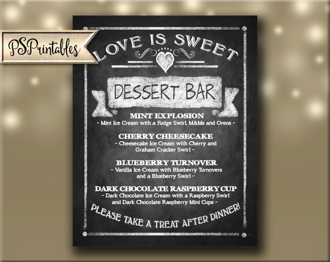 Printable Dessert Bar Menu Chalkboard Sign - PERSONALIZED - 5x7, 8x10 or 11 x 14  - DIY - Customized with your dessert list