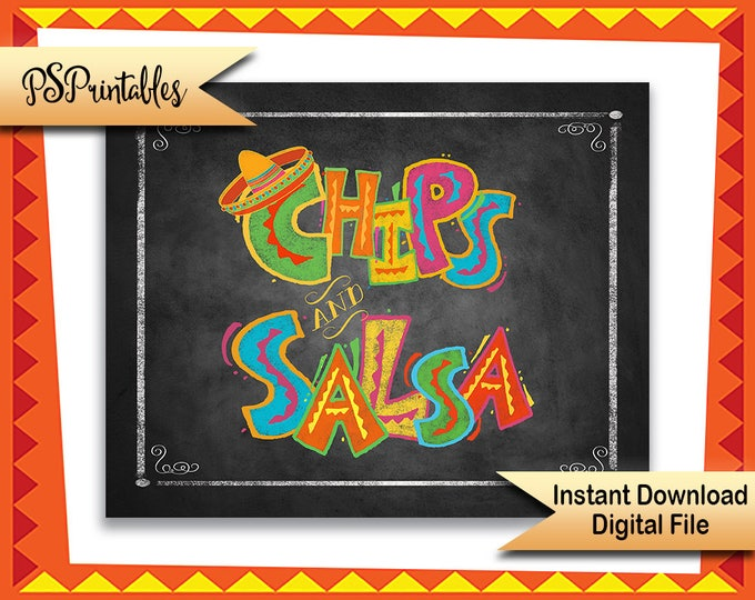 Fiesta party sign, Chips and Salsa sign, Mexican fiesta sign, printable sign, birthday sign, graduation fiesta, wedding fiesta sign