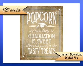 Popcorn grad sign, graduation sign, Popcorn bar sign, printable grad sign, Life Can be Salty sign, Grad Party sign,  Graduation popcorn sign