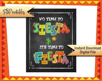 DIY Cinco de Mayo Fiesta sign, No time to Siesta, it's time to Fiesta, Printable Fiesta sign, Birthday Fiesta Sign, DIY fiesta decorations