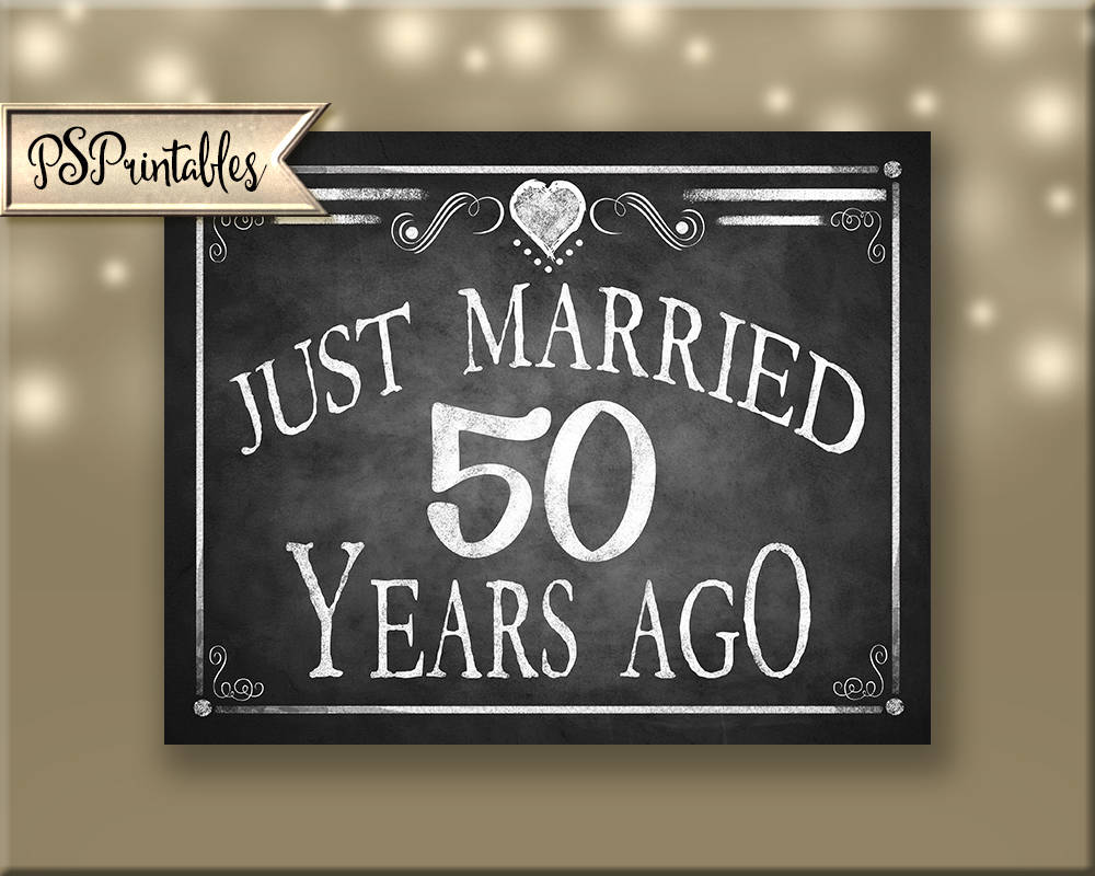 50th anniversary sign printable party sign just married etsy