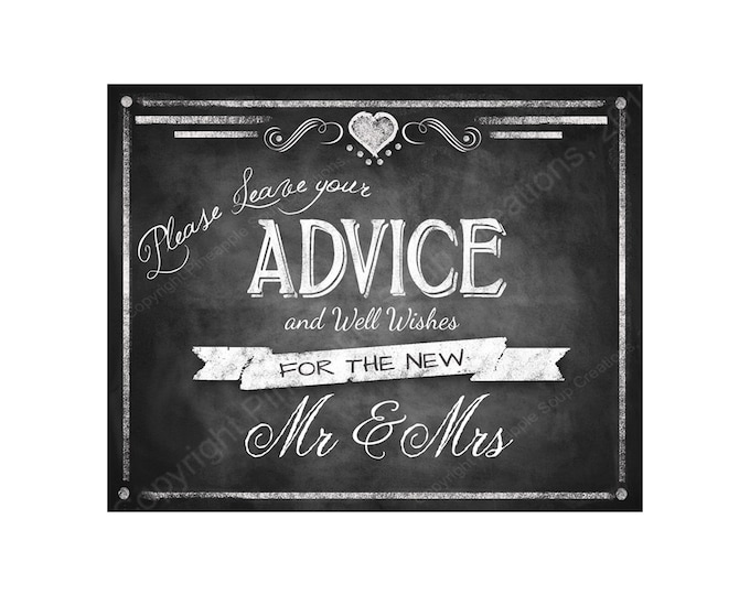 Printable Wedding Chalkboard ADVICE sign - 5x7, 8x10 or 11 x 14 - instant download digital file - DIY - Rustic Collection