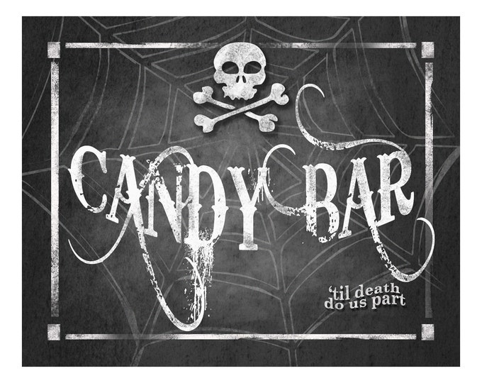 Halloween Wedding CANDY BAR Sign Printable Digital File - 4 sizes - instant download - Wicked Collection