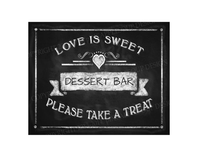 Love is sweet DESSERT BAR sign - 5x7, 8x10 or 11 x 14 - instant download digital file - Rustic Collection