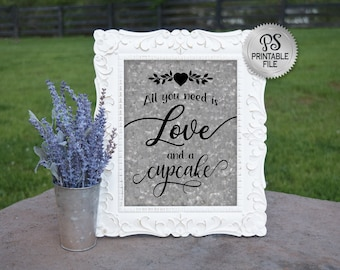 All you need is love and cupcakes Sign | PRINTABLE Country Wedding sign, Wedding Cupcakes, Galvanized signage, Engagement Sign Wedding Decor