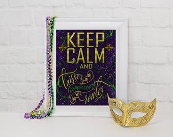 Mardi Gras Party Decorations, Keep Calm Laissez Les Bons Temps Rouler Mardi Gras Sign, Mardi Gras Party, Mardi Gras, Party Decorations