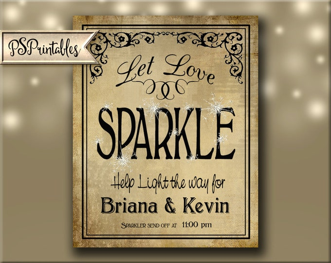 Printable Wedding Sign   Wedding Sparkler Sign, Sparkler Send Off, Personalized Wedding Reception Sign, Let Love Sparkle Wedding Signage
