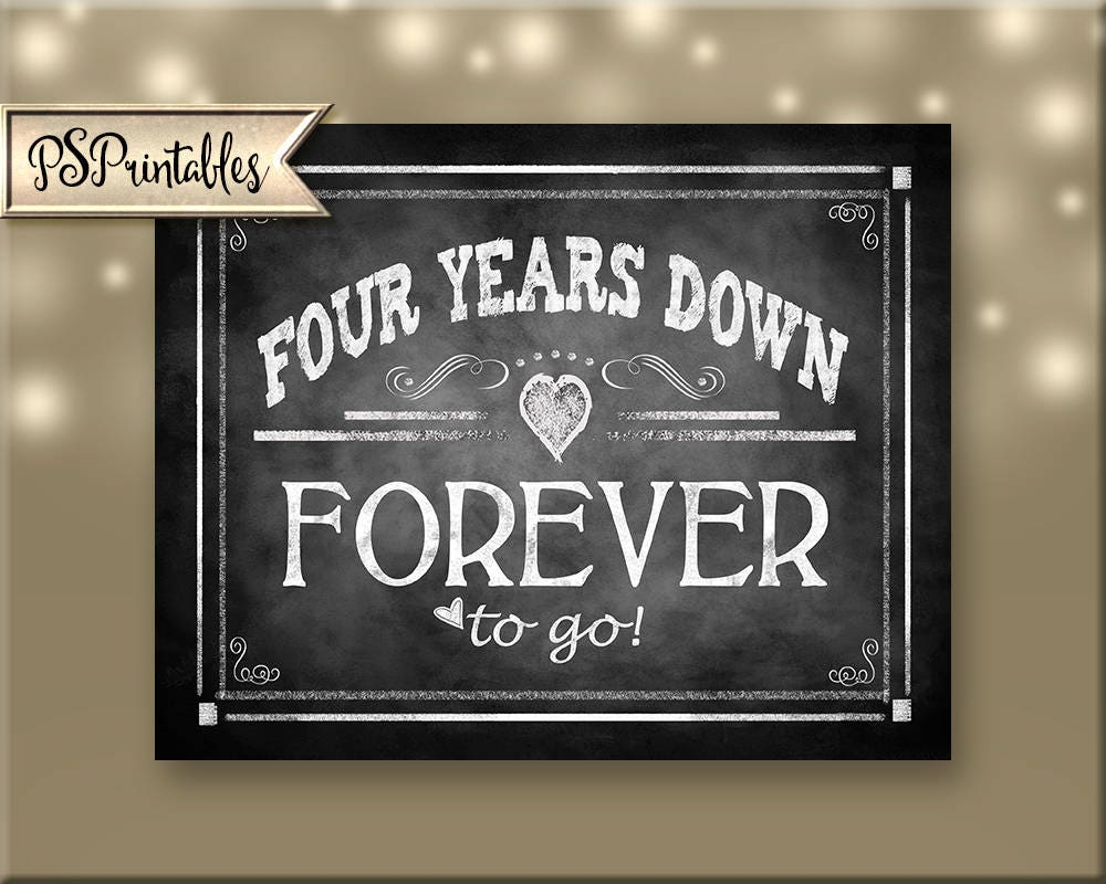 Four Year Wedding Gift: 4th Year Anniversary Sign, FOUR Years Down FOREVER To Go