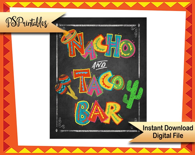 Fiesta Party Nacho & Taco bar sign, fiesta chalkboard sign, Birthday Fiesta Sign, PRINTABLE Diy poster, mexican food sign,  Cinco de Mayo