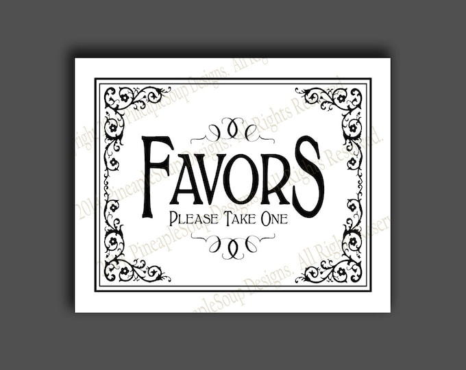 Printable Wedding FAVORS sign - 5x7, 8x10 or 11 x 14 - instant download digital file - DIY - Black Tie Collection - traditional