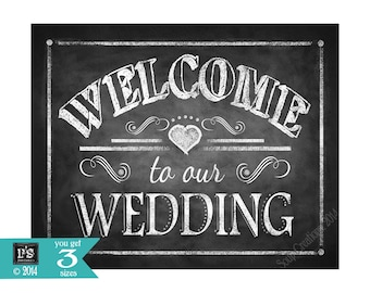 Printable Welcome to our Wedding Chalkboard sign - 8x10 and 11x14 - instant download digital file - DIY - Rustic Collection