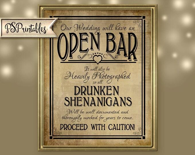 Open Bar Drunken Shenanigans Hashtag Printable Wedding Sign - DIY Digital download - Vintage black open heart collection