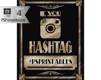 Social Media Hashtag Sign | PRINTABLE Sign, Wedding Sign, Graduation Signage, Retirement Party Sign, 1920's theme Digital Download, DIY Sign