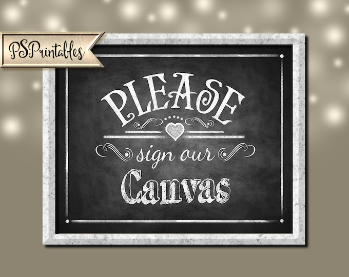 Please sign our Canvas Printable Wedding Chalkboard sign - download digital file - DIY - Rustic Heart Collection - Wedding Signage