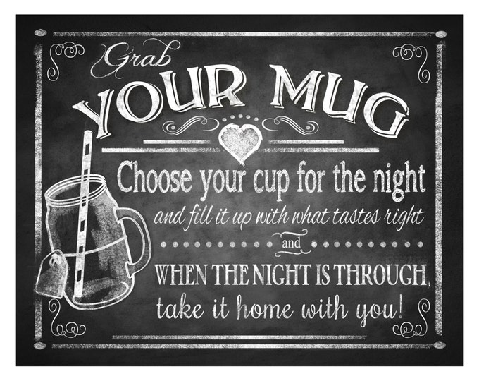 Grab Your Mug - wedding favor sign - 5x7,8x10,11x14, 16x20 - instant download digital file - Rustic Chalkboard Collection