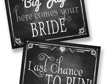 PERSONALIZED printable Here comes the bride AND last chance to run - sign set in a chalkboard style - DIY Wedding decorations