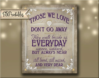 Printable wedding memorial sign, Those we love don't go away, walk beside us every day, DIY wedding printable, vintage Old Lace Collection
