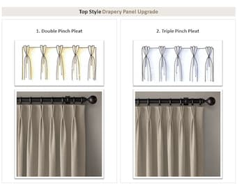 TOP STYLE Upgrade to Custom Drapery/Curtain/Valance; Double Pleat, Triple Pinch Pleat, French Pleat, Inverted Pleat, Euro (Parisian) Pleat
