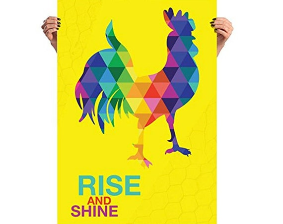 The Rainbow Rooster Poster Rise and Shine Wake Up Rooster Fun Gifts 3 Different Sizes
