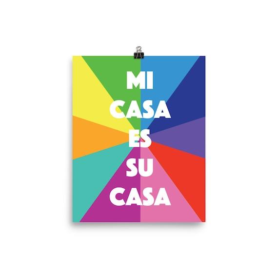 Mi Casa Es Su Casa Colorful Poster