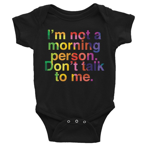 Infant Bodysuit - Im Not a Morning Person, Dont Talk to Me One-piece Snapsuit for Baby Gift for Mom