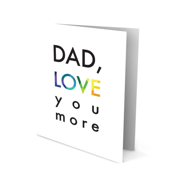 Dad's Day Greeting Card with Colorful Type - Dad, Love You More