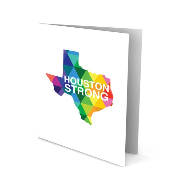 Houston Strong and Texas Strong Greeting Card for Hurricane Harvey Colorful Card Proud Houston Texan HTX/H Town proud Texas Gifts