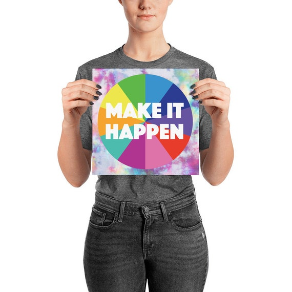 Make It Happen Positive Poster Enhanced Matte Paper (in)