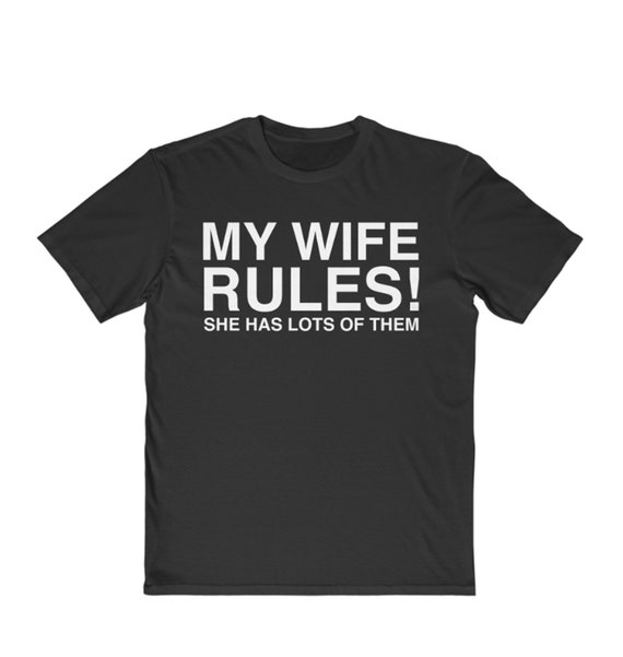 My Wife Rules Men's Very Important Tee