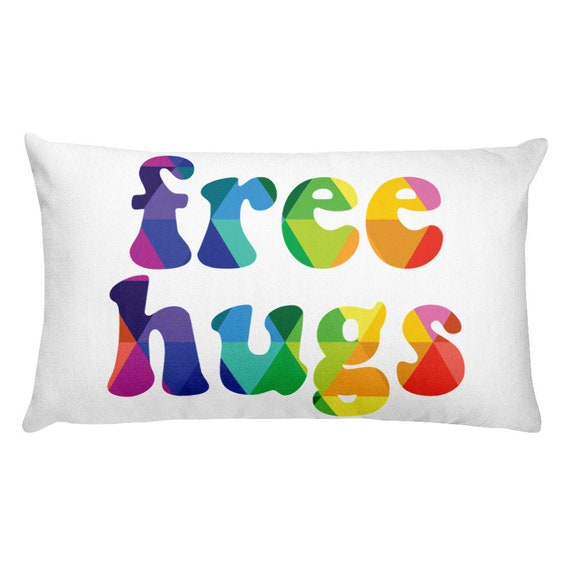 Free Hugs Rectangular Pillow Squeeze Me Throw Pillow Rainbow Colors Triangles - Double Sided