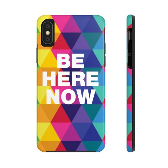 Be Here Now Case Mate Tough Phone Cases