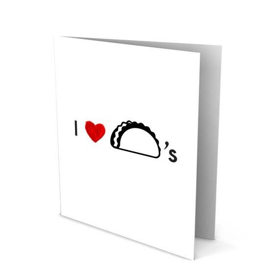 I Heart Tacos Greeting Card