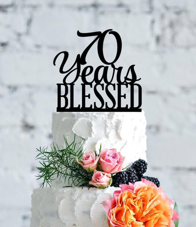 70 Years Blessed Birthday Cake Topper Elegant 70th Cake Etsy