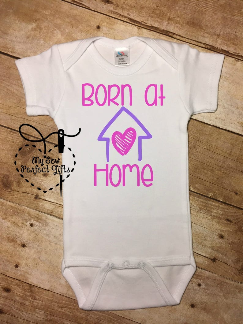 ce2a9d16d Baby Girl Born at Home Bodysuit Newborn Outfit New Baby | Etsy