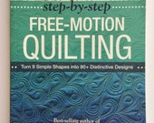 Step-by-Step Free-Motion Quilting Book by Christina Cameli, How to Free Motion Quilt Book, Quilting Book, Quiltsy Destash Party