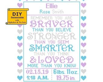 You are Braver Cross Stitch Birth Announcement Cross Stitch Birth Record Baby Nursery baby sampler Blue Purple girl birth sampler