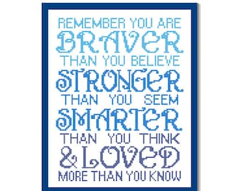 "Modern Cross Stitch Pattern ""Remember you are Braver than you believe"" Inspirational quote typography Nursery Boy wall art gift"