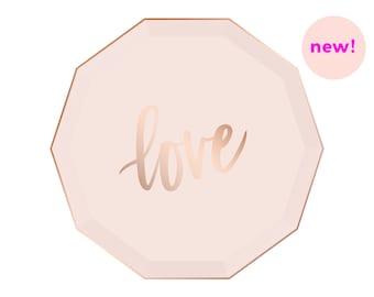 Love Blush & Rose Gold Paper Plates - Dessert - Foil Wedding Bridal Shower Bachelorette Party First Birthday Ideas
