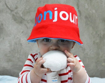 Bonjour! Upcycled Sun Hat / Bucket Hat, Reversible Sun Hat, Baby Sun Hat