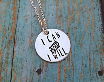 I Can and I Will Necklace - Motivational - Motivation Jewelry - Gift for Her - Handstamped Necklace